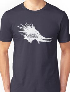 Alpha is Coming Unisex T-Shirt