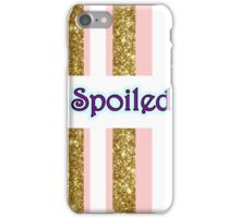 Spoiled iPhone Case/Skin