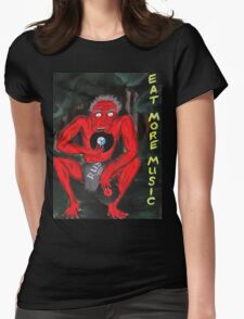 Music is food for the soul...EAT MORE MUSIC! Womens Fitted T-Shirt