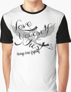 Love Yourself First Graphic T-Shirt
