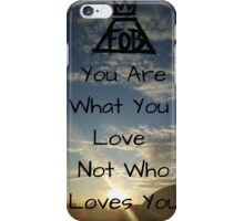 Fall Out Boy Quote iPhone Case/Skin