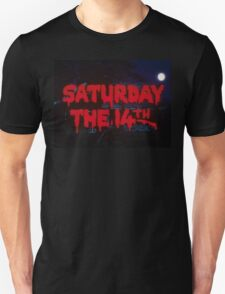 Saturday The 14th T-Shirt