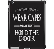 not all heroes iPad Case/Skin