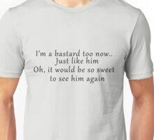 See him again  Unisex T-Shirt