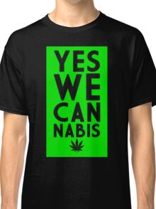 Yes We Cannabis Classic T-Shirt