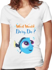 What would baby dory do Women's Fitted V-Neck T-Shirt