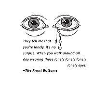 The Front Bottoms - Lonely Eyes Photographic Print