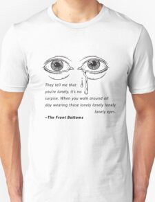The Front Bottoms - Lonely Eyes Unisex T-Shirt