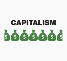 Capitalism by BeggarsAll