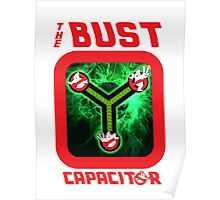 THE BUST CAPACITOR Poster