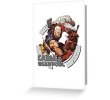 Cable & Deadpool • Best Friends 4 Ever Greeting Card