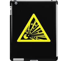 Indulgence explosion warning iPad Case/Skin