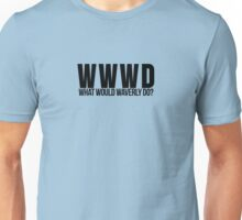 What Would Waverly Do? Inspired by Wynonna Earp Unisex T-Shirt
