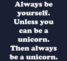 Always Be Yourself Kids Tee
