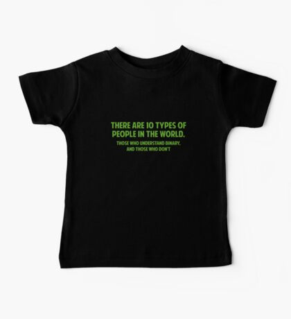 There Are 10 Types Of People Baby Tee