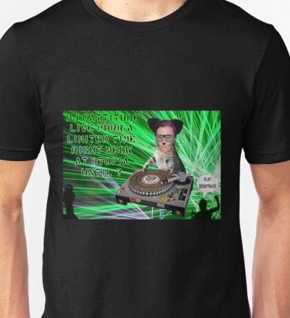 Guest DJ - Cattitude Unisex T-Shirt