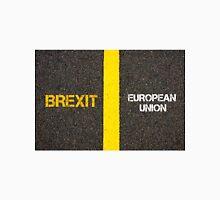 Antonym concept of BREXIT versus EUROPEAN UNION Unisex T-Shirt