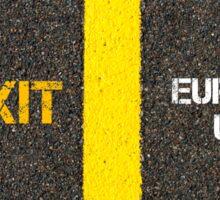 Antonym concept of BREXIT versus EUROPEAN UNION Sticker