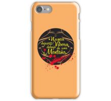 Nunca dejes una Víbora debajo de una Montaña iPhone Case/Skin