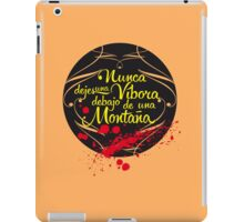 Nunca dejes una Víbora debajo de una Montaña iPad Case/Skin