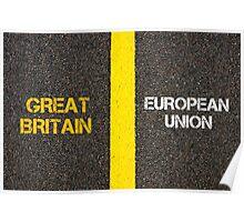 Antonym concept of GREAT BRITAIN versus EUROPEAN UNION Poster