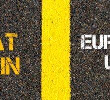 Antonym concept of GREAT BRITAIN versus EUROPEAN UNION Sticker