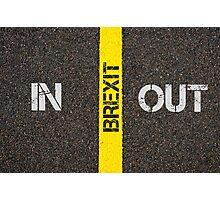 Antonym concept of IN versus Out of UK in European Union Photographic Print