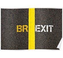 Concept of BREXIT, UK United Kingdom versus EU EUROPEAN UNION separate by line Poster