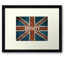 BREXIT concept over British Union Jack flag Framed Print