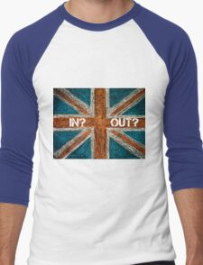 BREXIT concept over British Union Jack flag, IN versus OUT message Men's Baseball ¾ T-Shirt