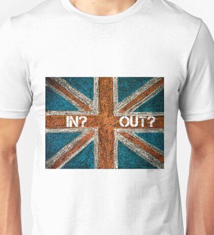 BREXIT concept over British Union Jack flag, IN versus OUT message Unisex T-Shirt