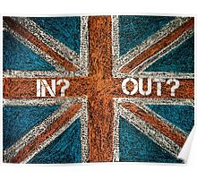 BREXIT concept over British Union Jack flag, IN versus OUT message Poster