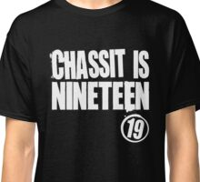 Chassit Is Nineteen Classic T-Shirt