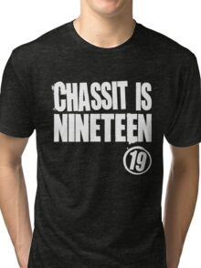Chassit Is Nineteen Tri-blend T-Shirt