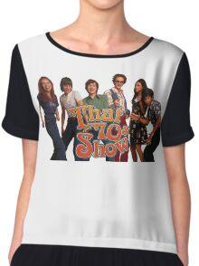 that 70s show Chiffon Top