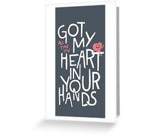 All Time Low Got My Heart Greeting Card