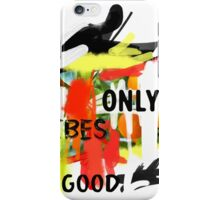 Good Vibes only scribble colorful iPhone Case/Skin