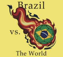 World Cup - Brazil Versus the World by pjwuebker