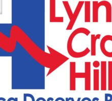 Lying Crooked Hillary - Presidential Elections 2016 - Anti Hillary - Hillary Lies - Clinton for Prison Sticker