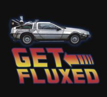 Get Fluxed - back to the future by MalcolmWest