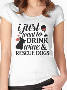 I Just Want To Drink Wine And Rescue Dogs TShirts Women's Fitted Scoop T-Shirt