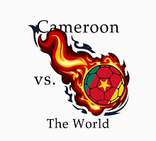 World Cup - Cameroon Versus the World Unisex T-Shirt