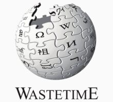 Waste time by FunnyTshirtZone