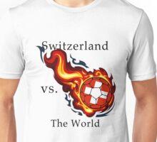 World Cup - Switzerland Versus the World Unisex T-Shirt