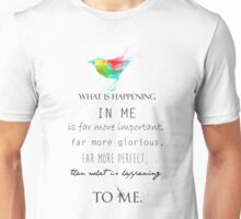 What is inside you ? Unisex T-Shirt