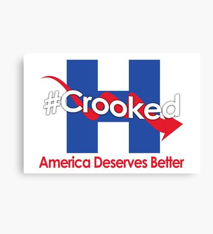 Lying Crooked Hillary - Presidential Elections 2016 - Anti Hillary - Hillary Lies - Clinton for Prison Canvas Print