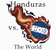 World Cup - Honduras Versus the World by pjwuebker