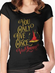 You Only Live Once! Visit Lordan! Women's Fitted Scoop T-Shirt