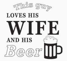 This guy loves his wife and his beer by Stock Image Folio