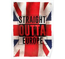 Straight outta Europe Poster